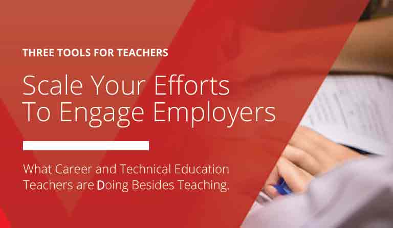 Three Tools for Teachers to Help Scale their Efforts to Engage with Local Employers