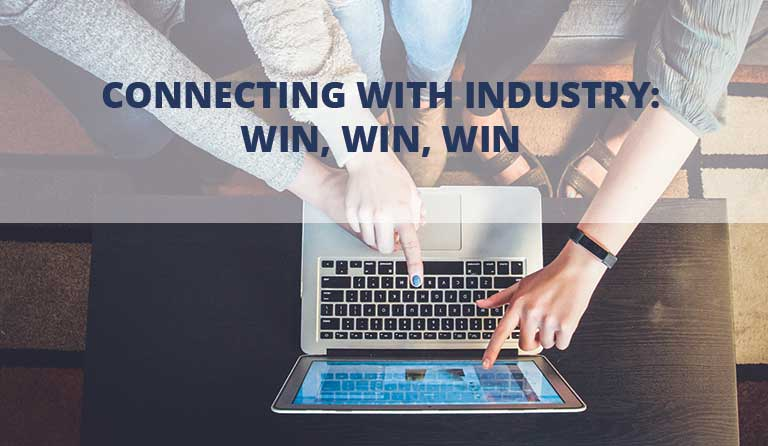 Connecting with Industry: Win, Win, Win